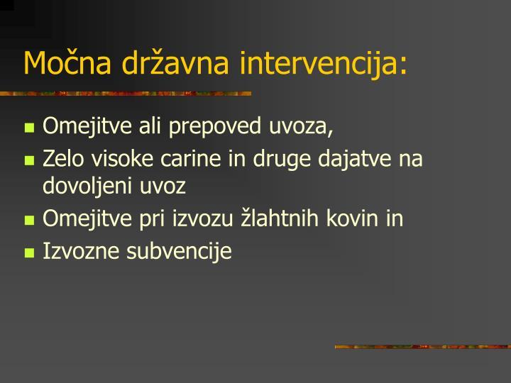 Močna državna intervencija:
