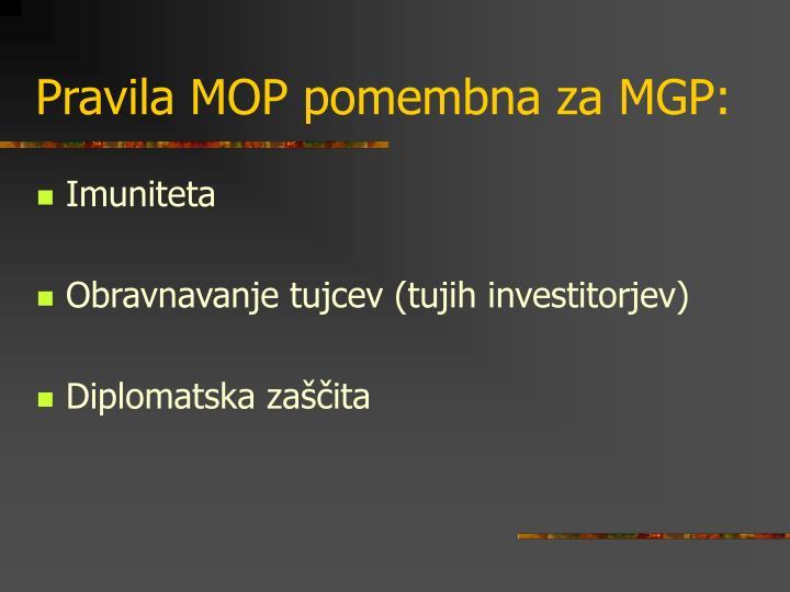 Pravila MOP pomembna za MGP: