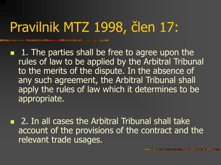 Pravilnik MTZ 1998, člen 17: