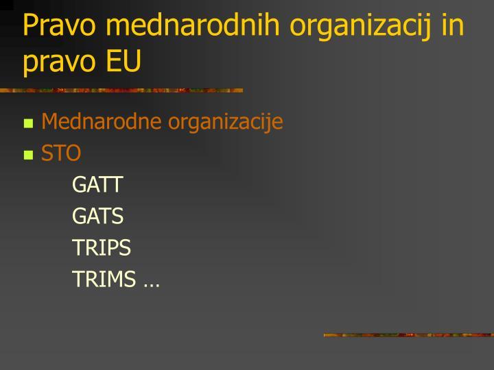 Pravo mednarodnih organizacij in pravo EU