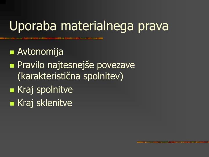 Uporaba materialnega prava