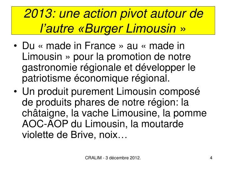 2013: une action pivot autour de l'autre «Burger Limousin