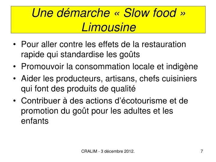 Une démarche «Slow food» Limousine