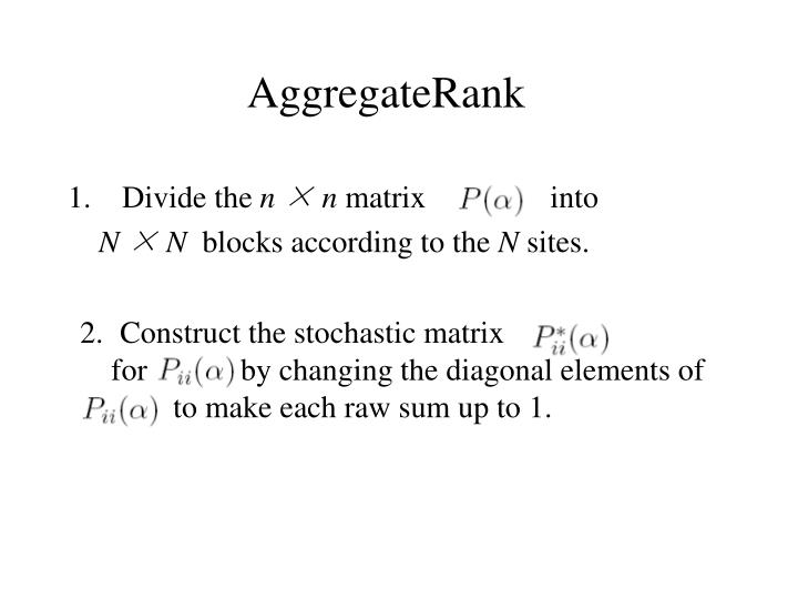 Construct the stochastic matrix