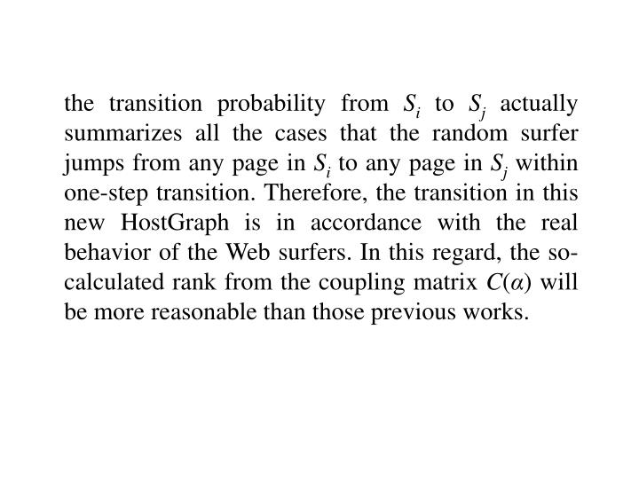the transition probability from