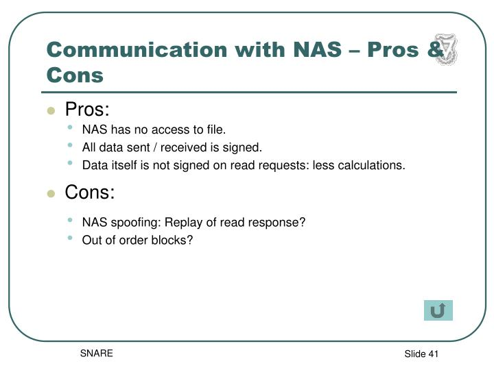 Communication with NAS – Pros & Cons