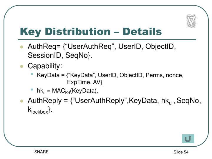 Key Distribution – Details