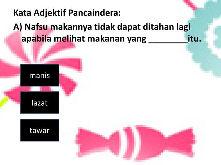 Kata Adjektif Pancaindera: