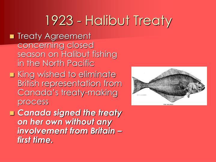 1923 - Halibut Treaty