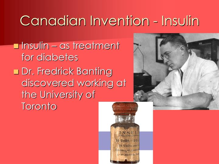 Canadian Invention - Insulin
