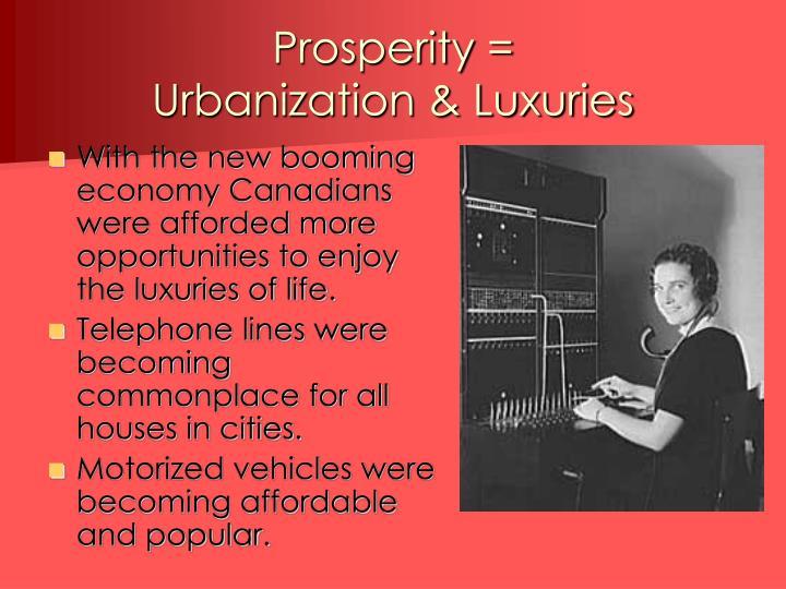 Prosperity =