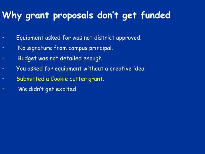 Why grant proposals don't get funded