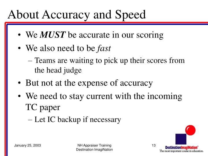 About Accuracy and Speed