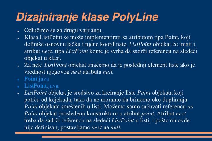 Dizajniranje klase PolyLine