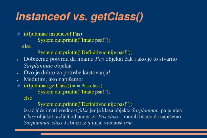 instanceof vs. getClass()