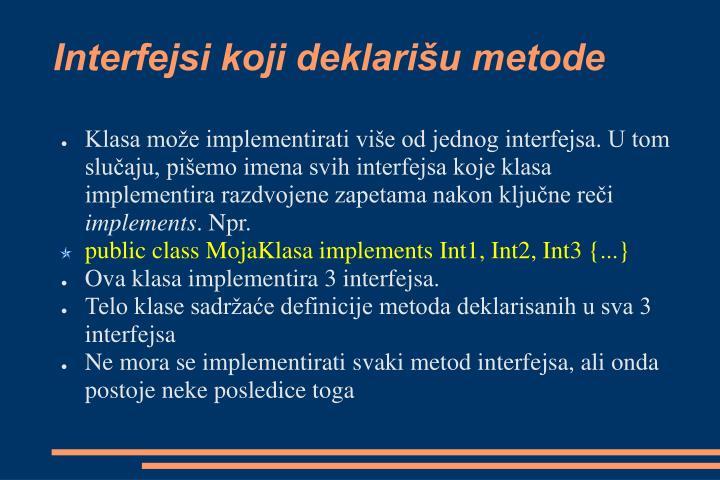 Interfejsi koji deklarišu metode