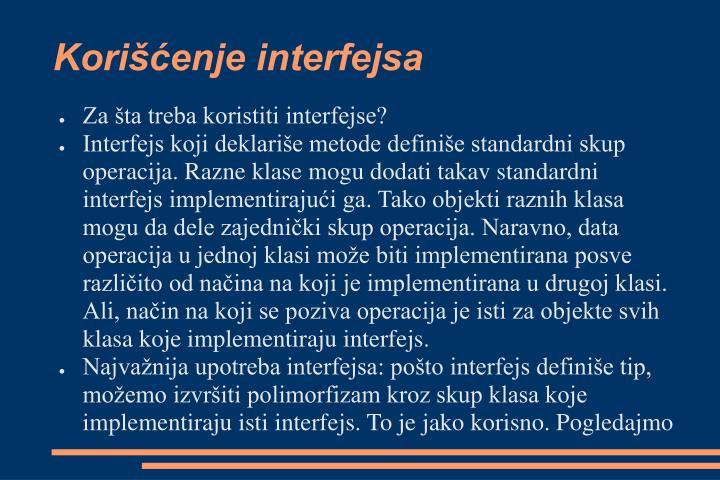 Korišćenje interfejsa