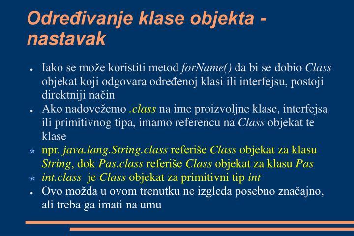 Određivanje klase objekta - nastavak