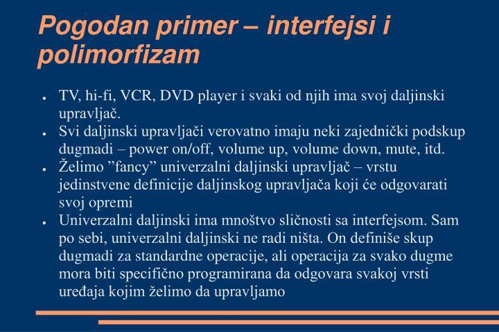 Pogodan primer – interfejsi i polimorfizam