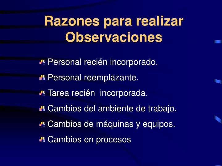 Razones para realizar Observaciones