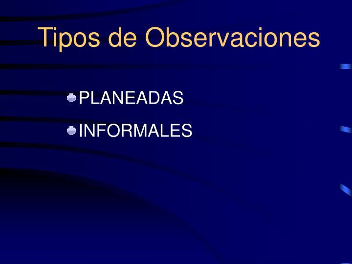 Tipos de Observaciones