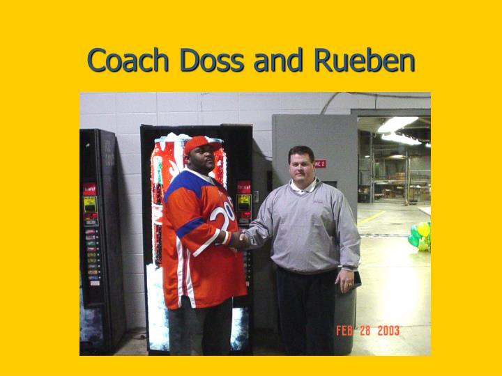 Coach Doss and Rueben