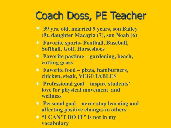 Coach Doss, PE Teacher