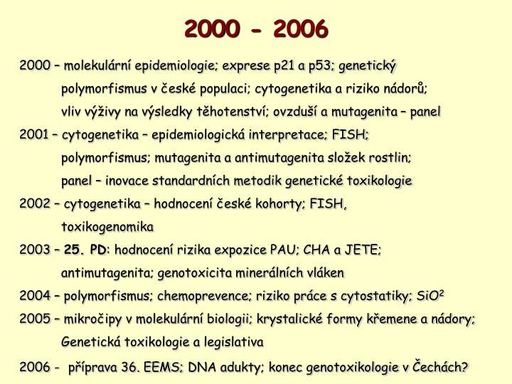 2000 - 2006