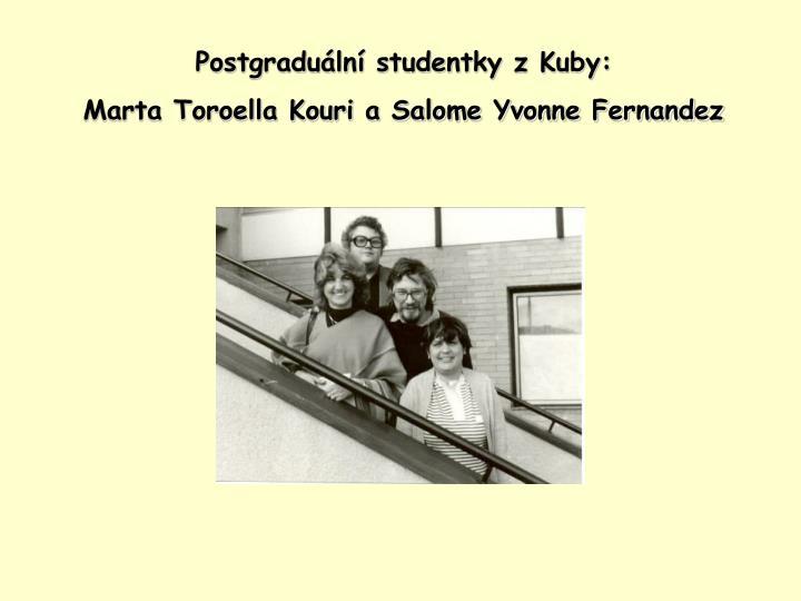 Postgraduální studentky z Kuby:
