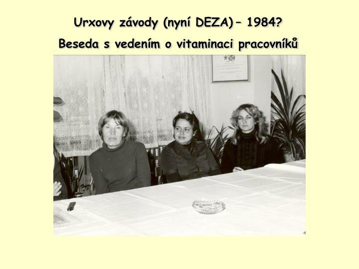 Urxovy závody (nyní DEZA)