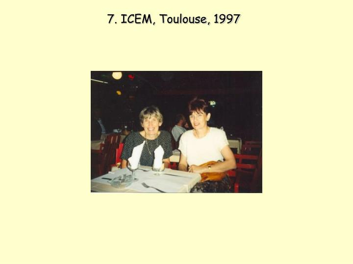 7. ICEM, Toulouse, 1997