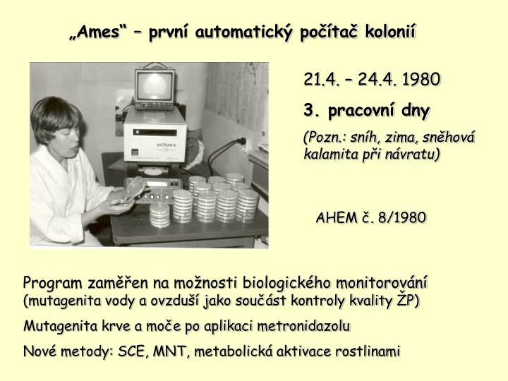 """""""Ames"""" – první automatický počítač kolonií"""