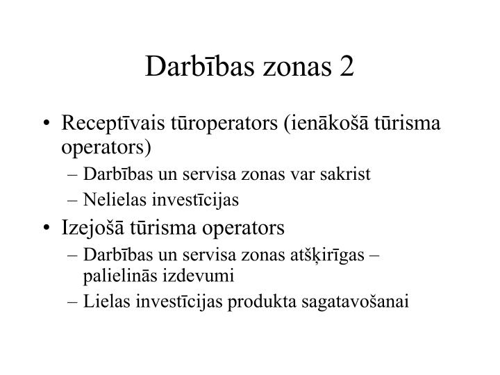 Darbības zonas 2