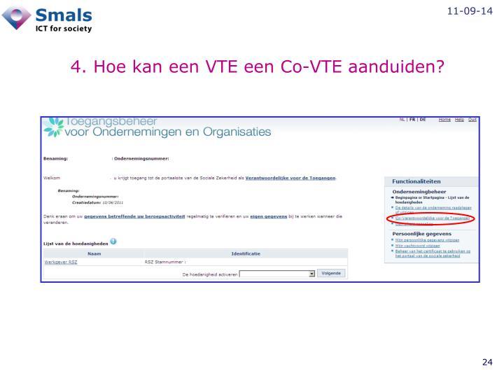 4. Hoe kan een VTE een Co-VTE aanduiden?
