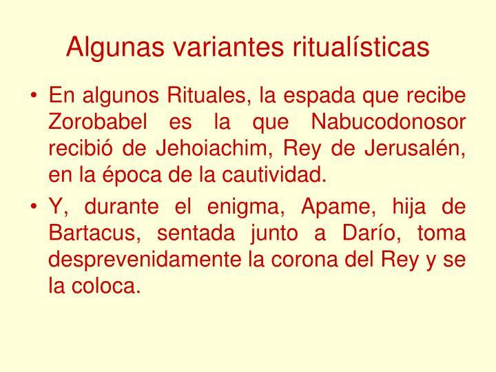 Algunas variantes ritualísticas