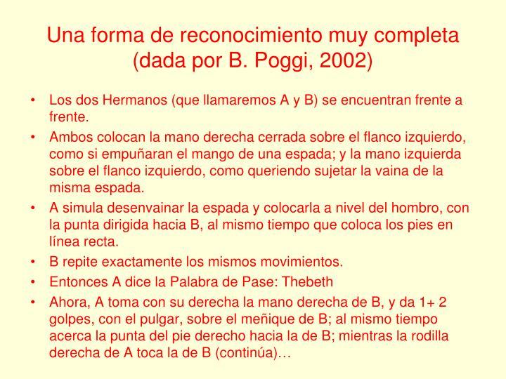 Una forma de reconocimiento muy completa (dada por B. Poggi, 2002)