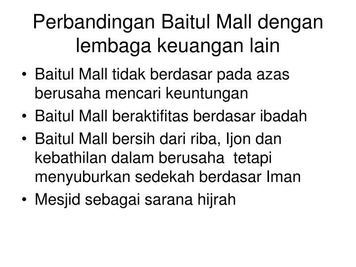 Perbandingan Baitul Mall dengan lembaga keuangan lain