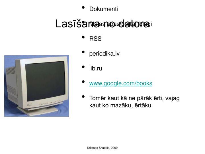 Lasīšana no datora