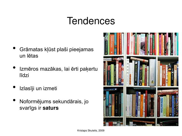 Tendences