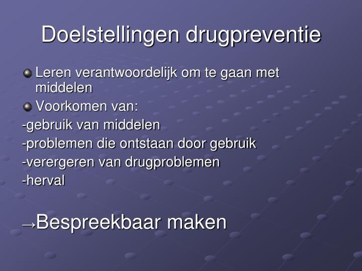Doelstellingen drugpreventie
