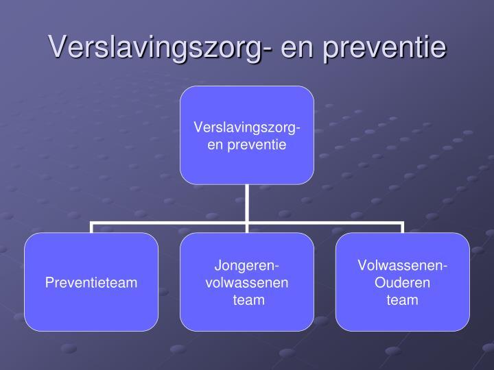 Verslavingszorg- en preventie