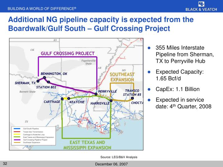Additional NG pipeline capacity is expected from the Boardwalk/Gulf South – Gulf Crossing Project