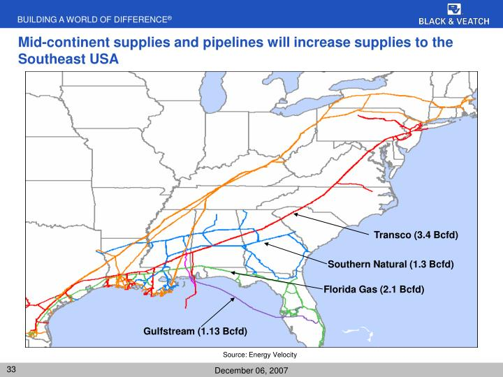 Mid-continent supplies and pipelines will increase supplies to the Southeast USA