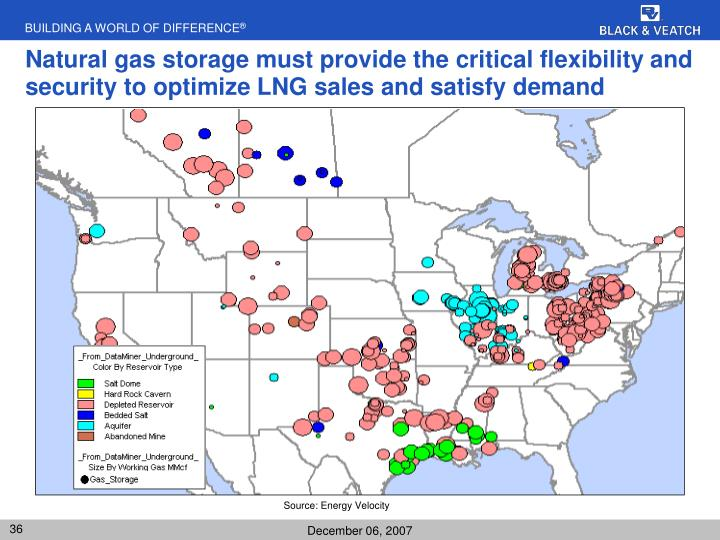 Natural gas storage must provide the critical flexibility and security to optimize LNG sales and satisfy demand