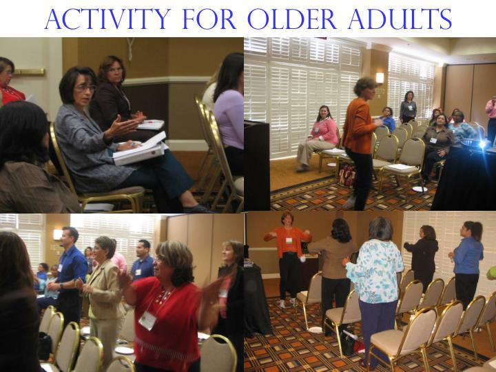 Activity for older adults