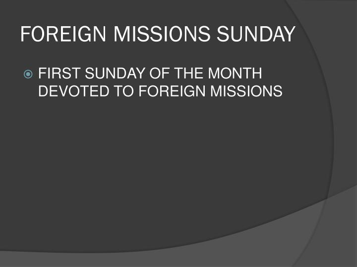 FOREIGN MISSIONS SUNDAY