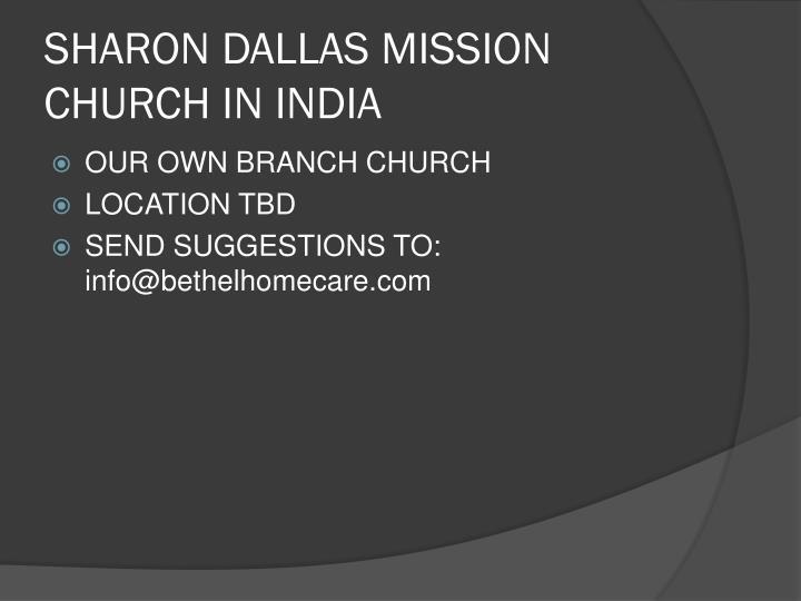 SHARON DALLAS MISSION CHURCH IN INDIA