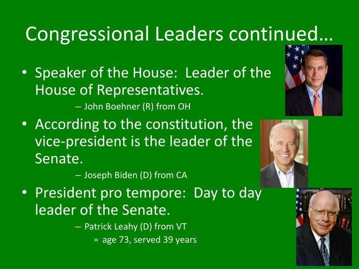 Congressional Leaders continued…
