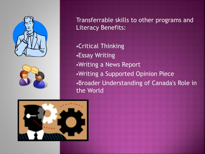 Transferrable skills to other programs and Literacy Benefits: