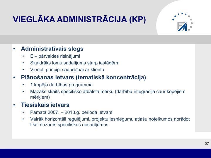 Vieglāka administrācija (KP)